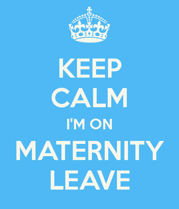 Maternity leave is